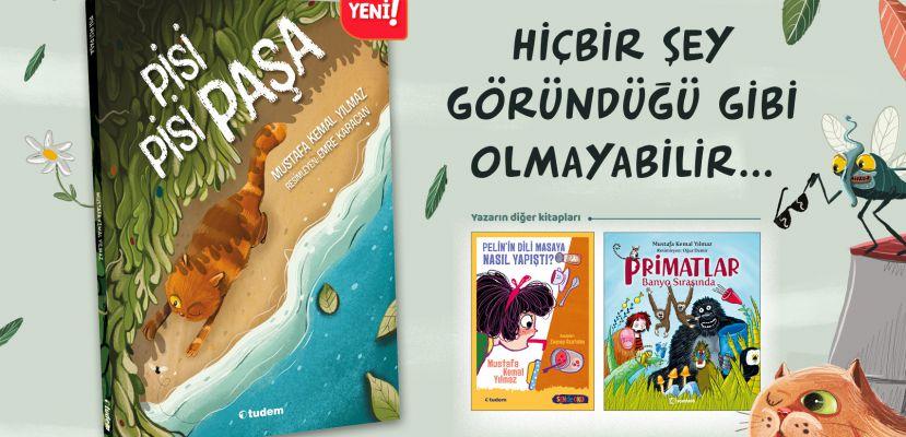 """Mustafa Kemal Yılmaz'dan şiir tadında bir öykü: """"Pisi Pisi Paşa"""""""