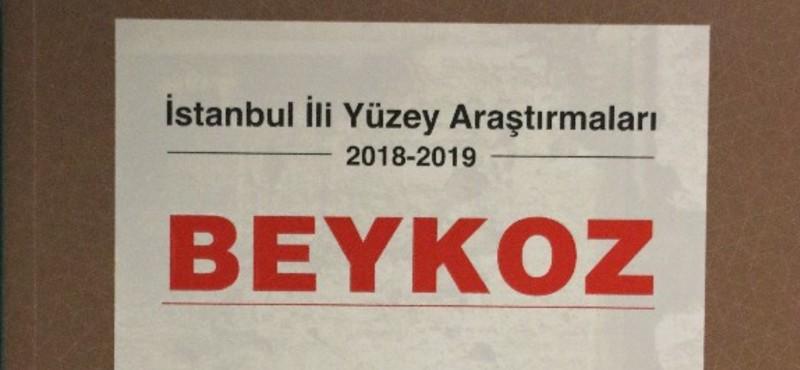 İstanbul İli Yüzey Araştırmaları-Beykoz Kitabı Çıktı