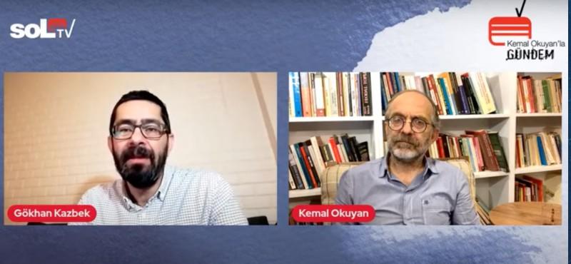Kemal Okuyan, Gökhan Kazbek'e konuştu: sağdan ahlak çıkmaz
