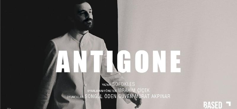 """Songül Öden ve Güven Murat Akpınar'ın performansı ile """"Antigone"""" bu akşam 'Dijital Sahne'de!"""