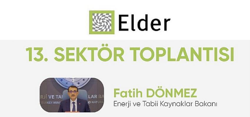 ELDER 13. Sektör Toplantısı dijital platform üzerinden gerçekleştirildi.