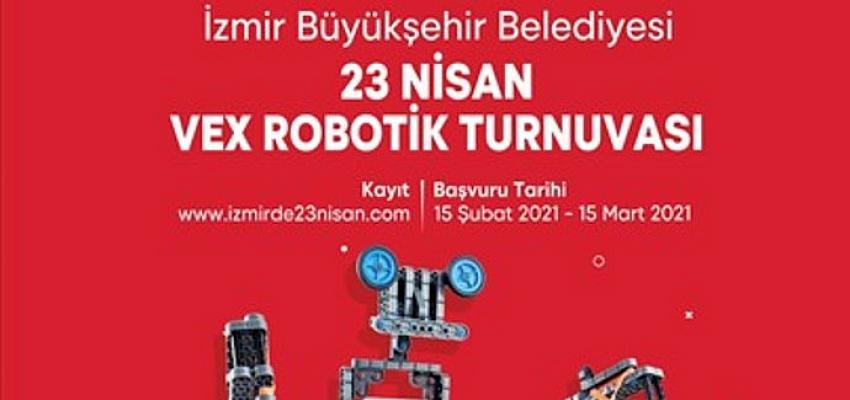 İzmir Büyükşehir Belediyesi'nden 23 Nisan'da Vex Robotik Turnuvası