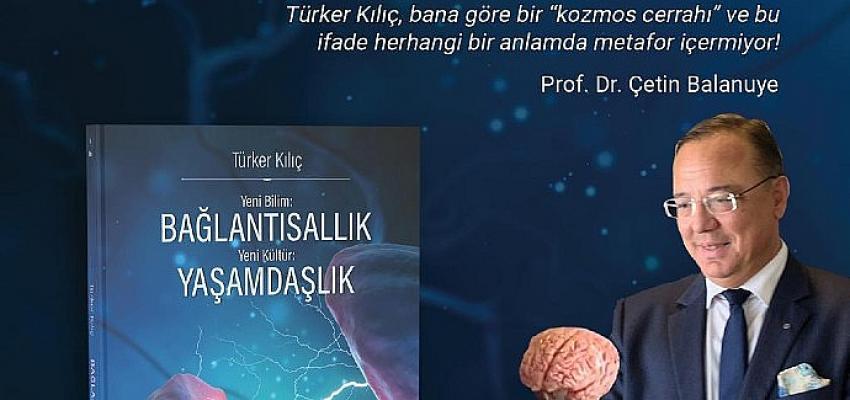 Prof. Dr. Türker Kılıç'ın yeni kitabı çıktı