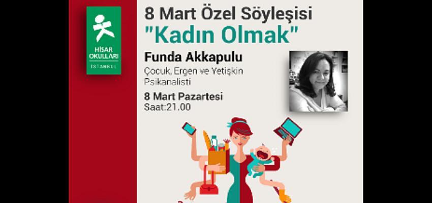 """Hisar Okulları'ndan 8 Mart'ta """"Kadın Olmak"""" Semineri"""