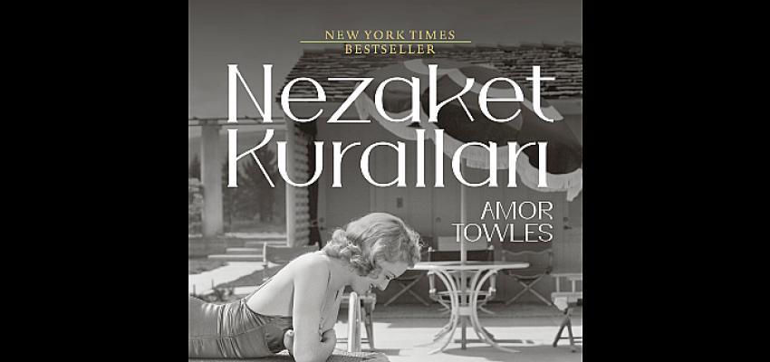 Amor Towles'ten Siyah Beyaz Bir Manhattan Hikâyesi