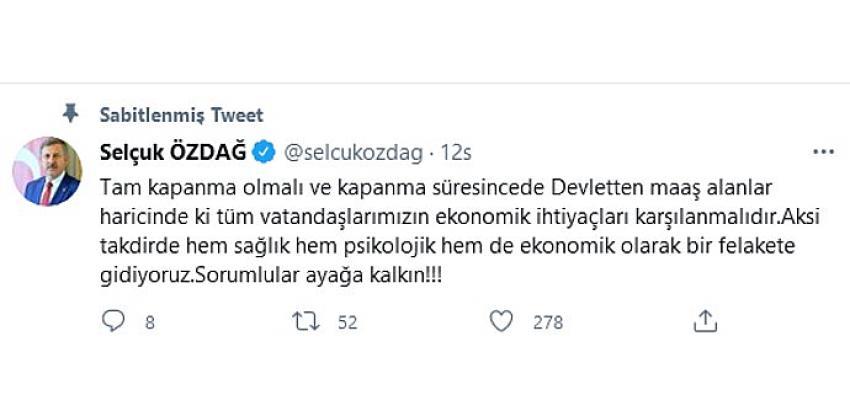 Gelecek Partisi Genel Başkan Yardımcısı Özdağ, Tam Kapanma çağrısı yaptı!
