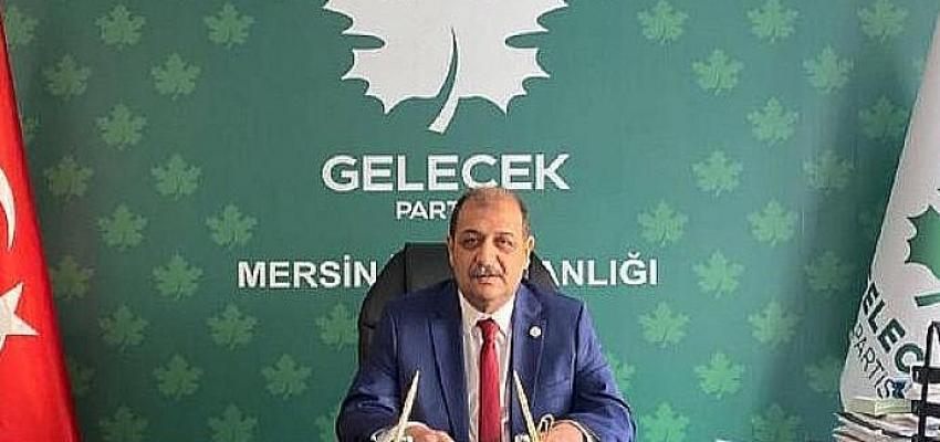 Gelecek Partisi Mersin İl Başkanı Karış, 1 Mayıs Emek ve Dayanışma Bayramını Kutladı