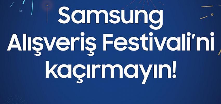 Samsung Alışveriş Festivali fırsatlarından faydalanmak için son günler!