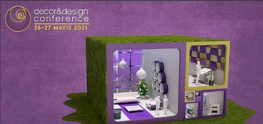 Geleceğe Liderlik Edecek Tasarım ve Mimarlık Fikirleri Decor & Design Conference'da Ele Alınacak