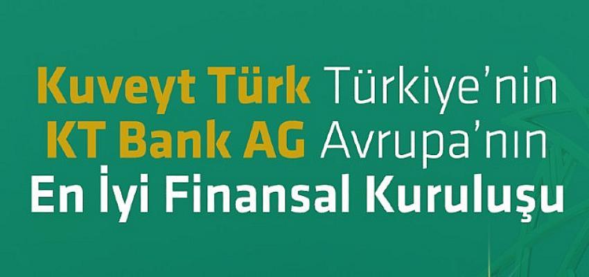 Kuveyt Türk'e ve KT Bank AG'ye en iyi finansal kuruluş ödülü