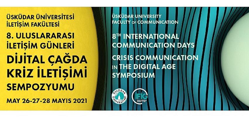 Pandemiyle yeniden şekillenen iletişim dünyası 8. Uluslararası İletişim Günleri'nde masaya yatırılıyor