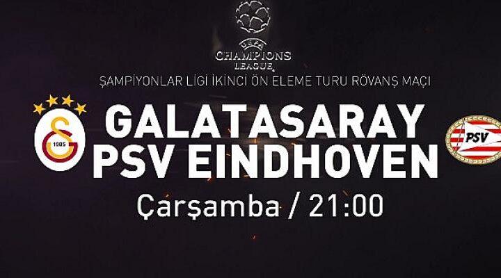 Galatasaray – PSV Eindhoven maçı Çarşamba 21.00'de D-Smart ve D-Mart Go'da